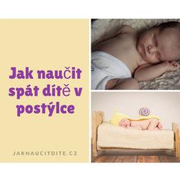 jak naučit dítě spát v postýlce