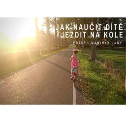 Fotografie hočičky jak jede na kole - jak naučit dítě na kole
