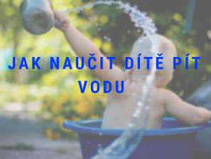 Fotografie jak naučit dítě pít vodu