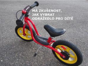 úvodní fotka článku na téma jak vybrat dětské kolo odrážedlo - osobní zkušenost